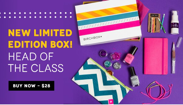 birchbox head of the class limited edition subscription box