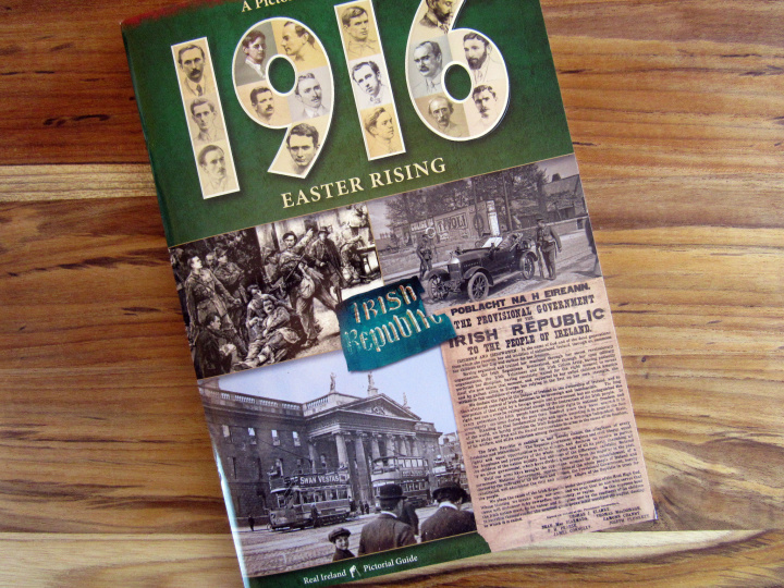 A Pictorial Guide to the 1916 Easter Rising
