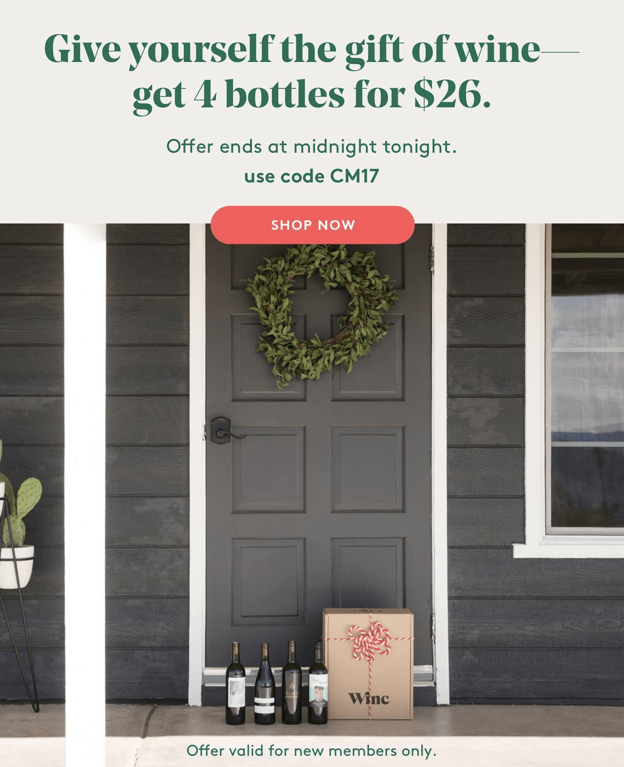 Winc Cyber Monday 2017 Coupon 4 Bottles For 26 Hello Subscription
