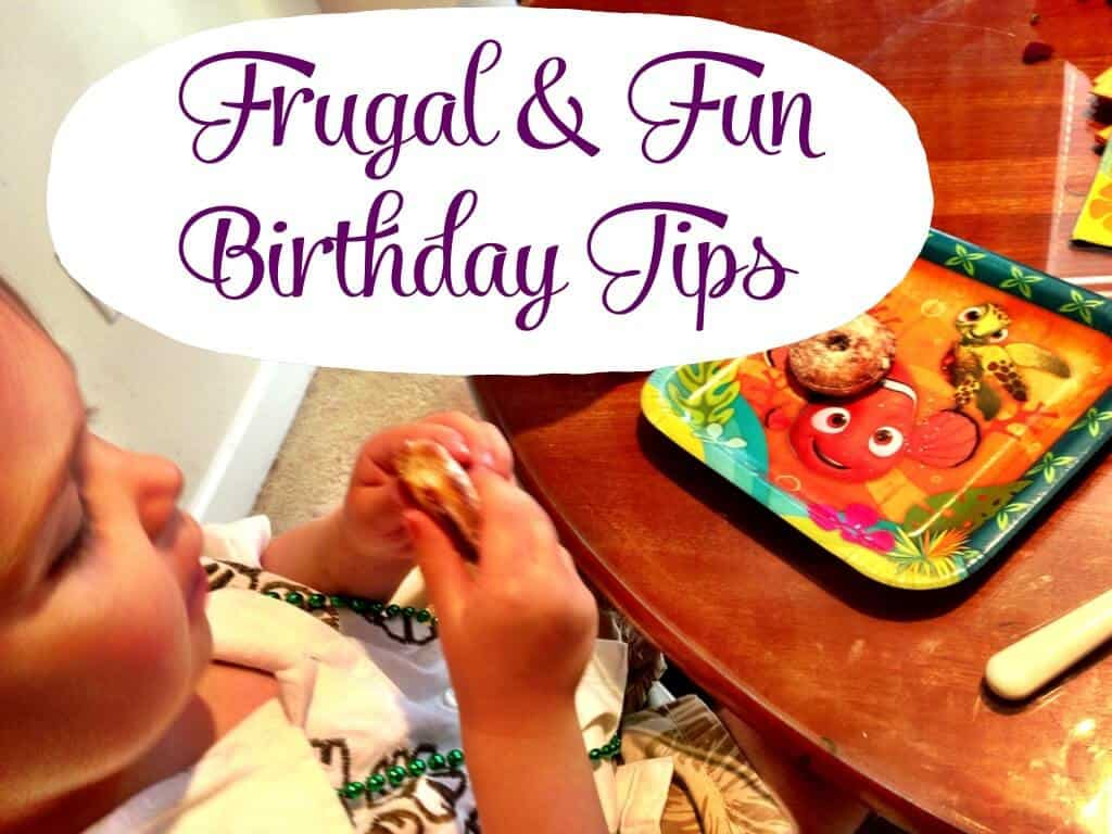 Tips for a Frugal & Fun Home Birthday (without being cheap)