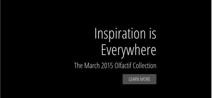 March 2015 Olfactif Collection – Inspiration is Everywhere