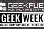 Geek Fuel Cyber Monday Subscription Box Deal – $5 Coupon!