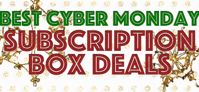 Best Cyber Monday Subscription Box Deals 2015