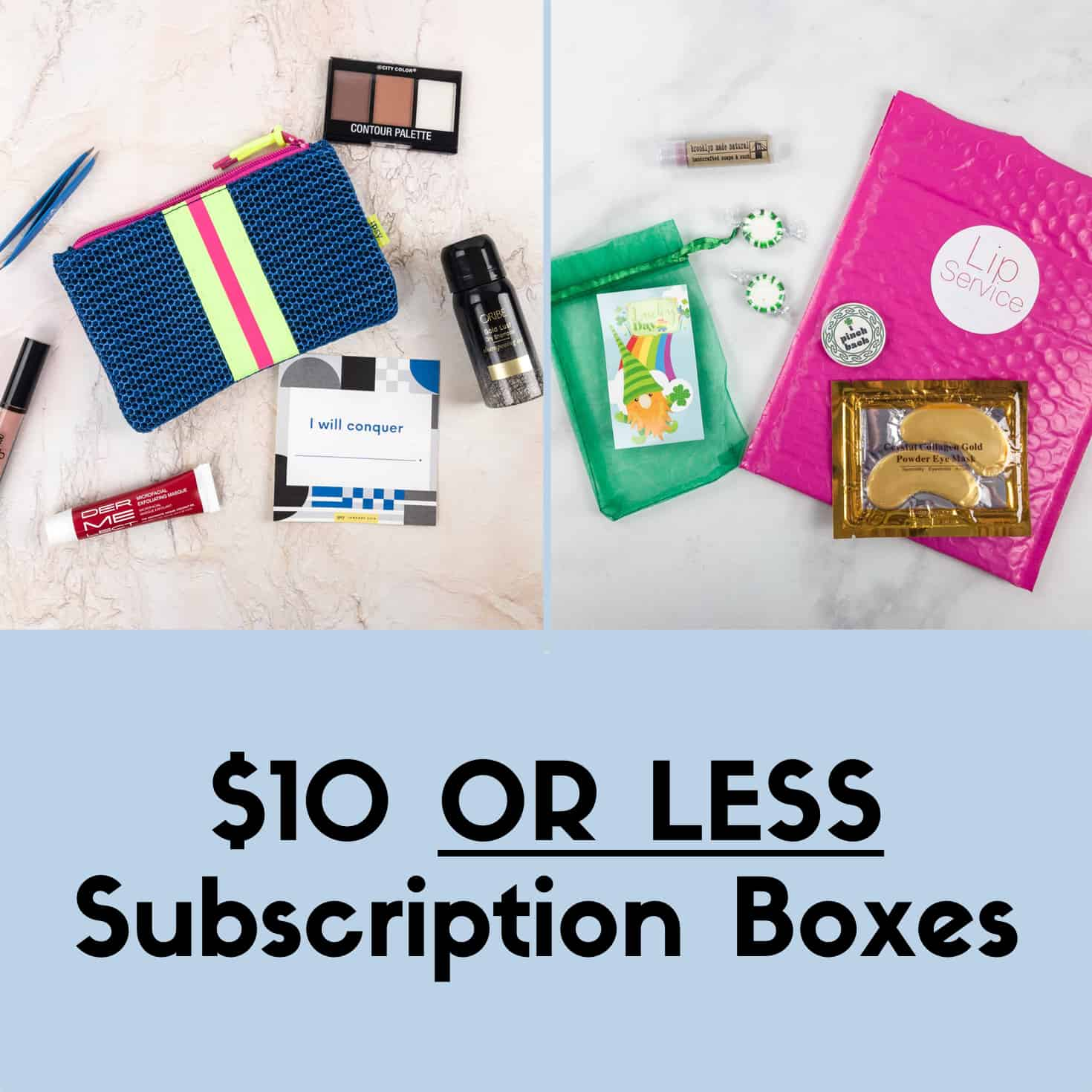 Subscription Boxes That Are Always 10 Or Less Hello