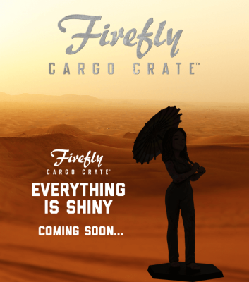 Firefly Cargo Crate Shipping Update!