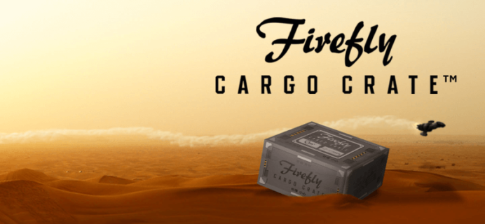 May 2018 Firefly Cargo Crate Full Spoilers + Coupon!