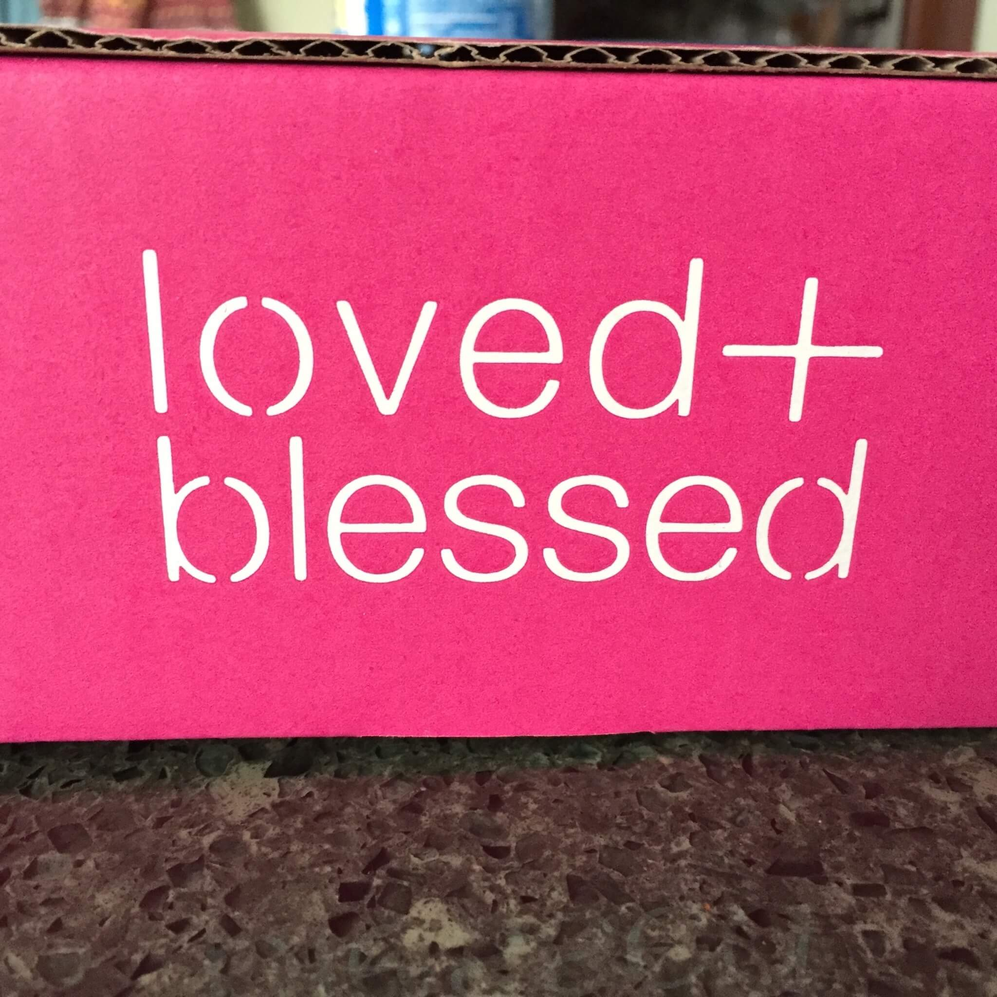June 2016 Loved + Blessed Subscription Box Review
