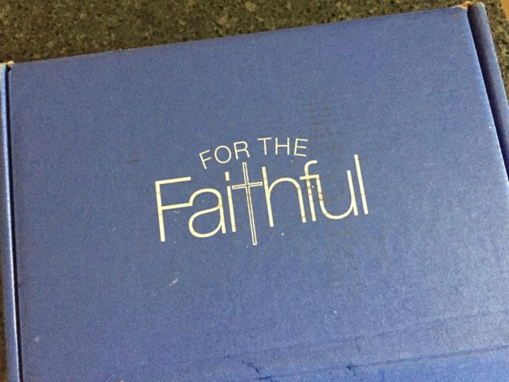 For The Faithful May 2016 box