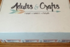 Adults & Crafts Subscription Box Review + Coupon – June 2016
