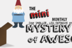 Mini Monthly Mystery Box of Awesome October 2016 Spoiler