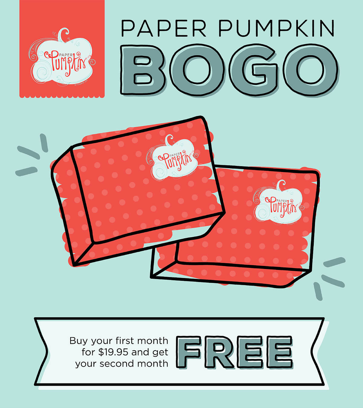 Stampin' Up Paper Pumpkin BOGO Sale
