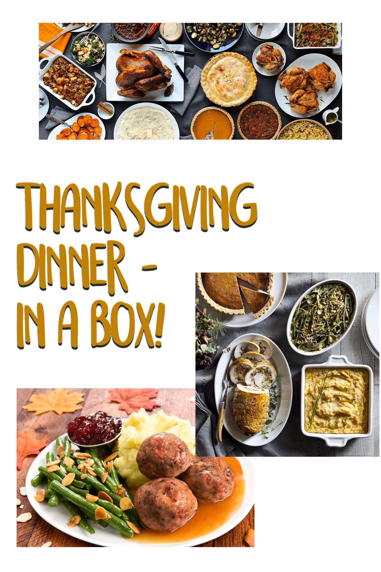 Thanksgiving Dinner In A Box!