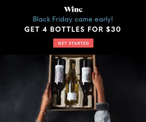 Winc Early Black Friday Deal – 4 Bottles for $30!