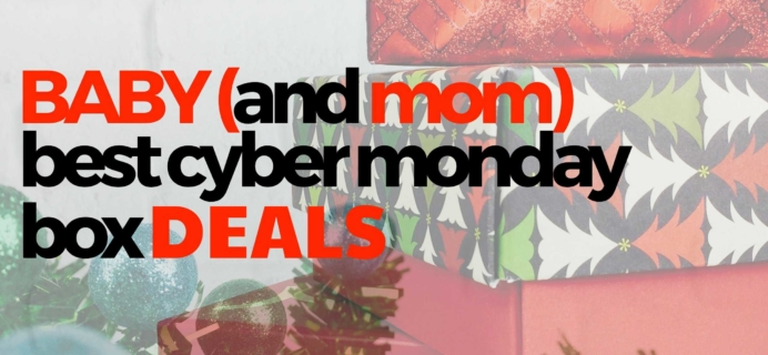 Best Cyber Monday Baby & Mom Subscription Box Deals!