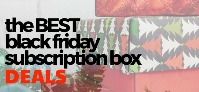 Best Black Friday Subscription Box Deals for 2018!