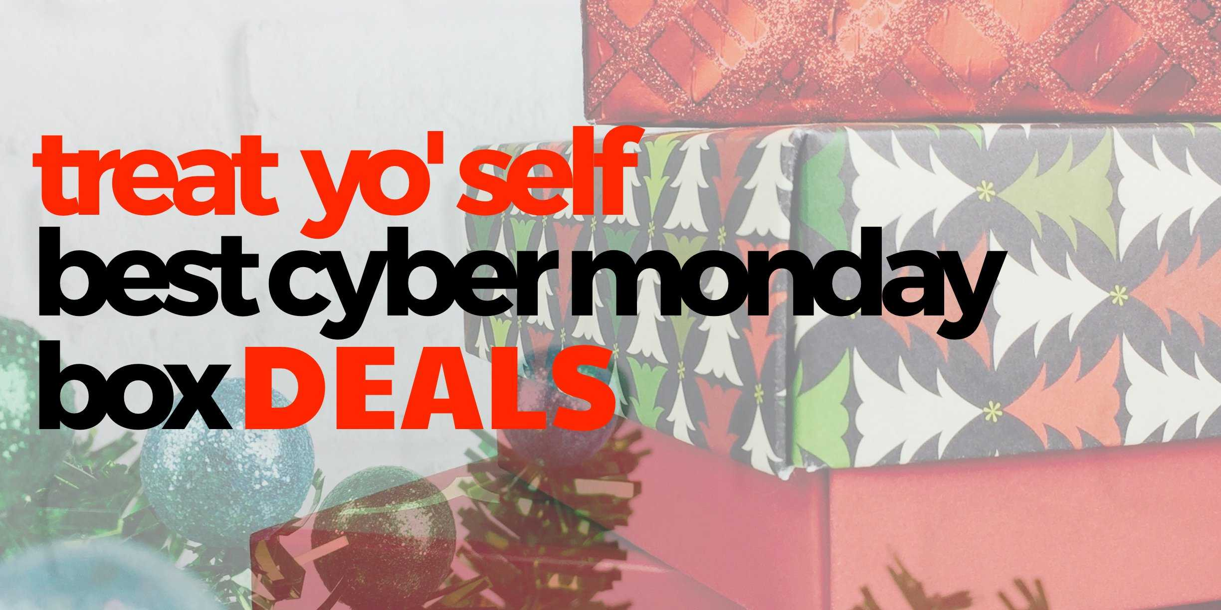 the best cyber monday subscription box deals to buy yourself treatyoself hello subscription. Black Bedroom Furniture Sets. Home Design Ideas