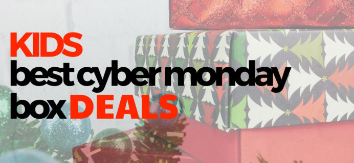 Best Cyber Monday Subscription Box Deals for Kids!