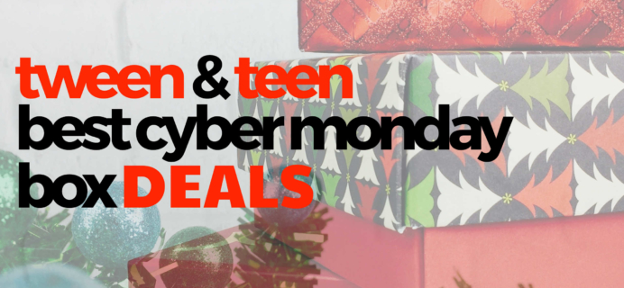 Top 2018 Cyber Monday Subscription Box Deals for Tweens & Teens!