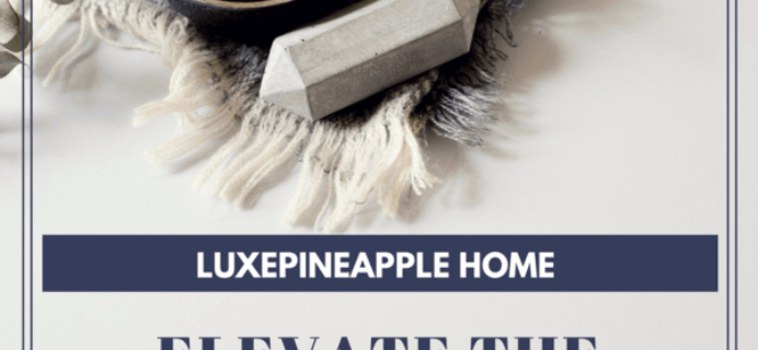 LuxePineapple Home Box Full Spoilers!