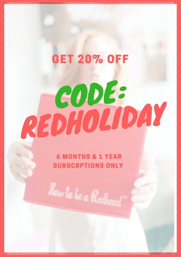 How to be a Redhead Coupon: 20% Off 6+ Month Subscriptions!
