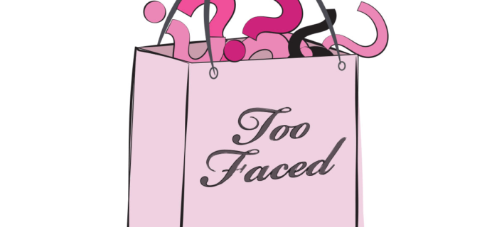 Too Faced 2017 Cyber Monday Mystery Bag PSA!