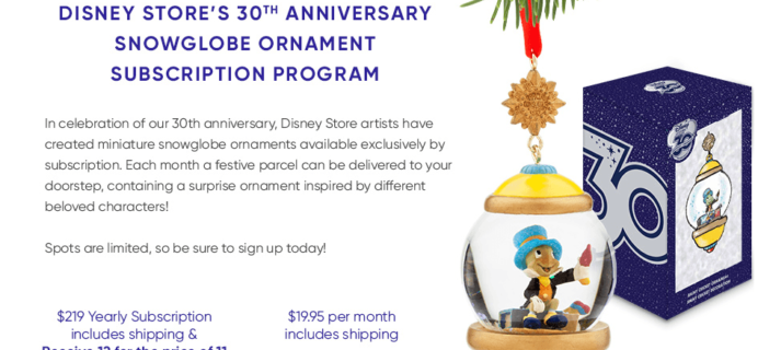 New Disney Subscription: 30th Anniversary Snowglobe Ornament Subscription