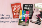 Last Day for February 2017 Book of the Month Selections + Coupon!