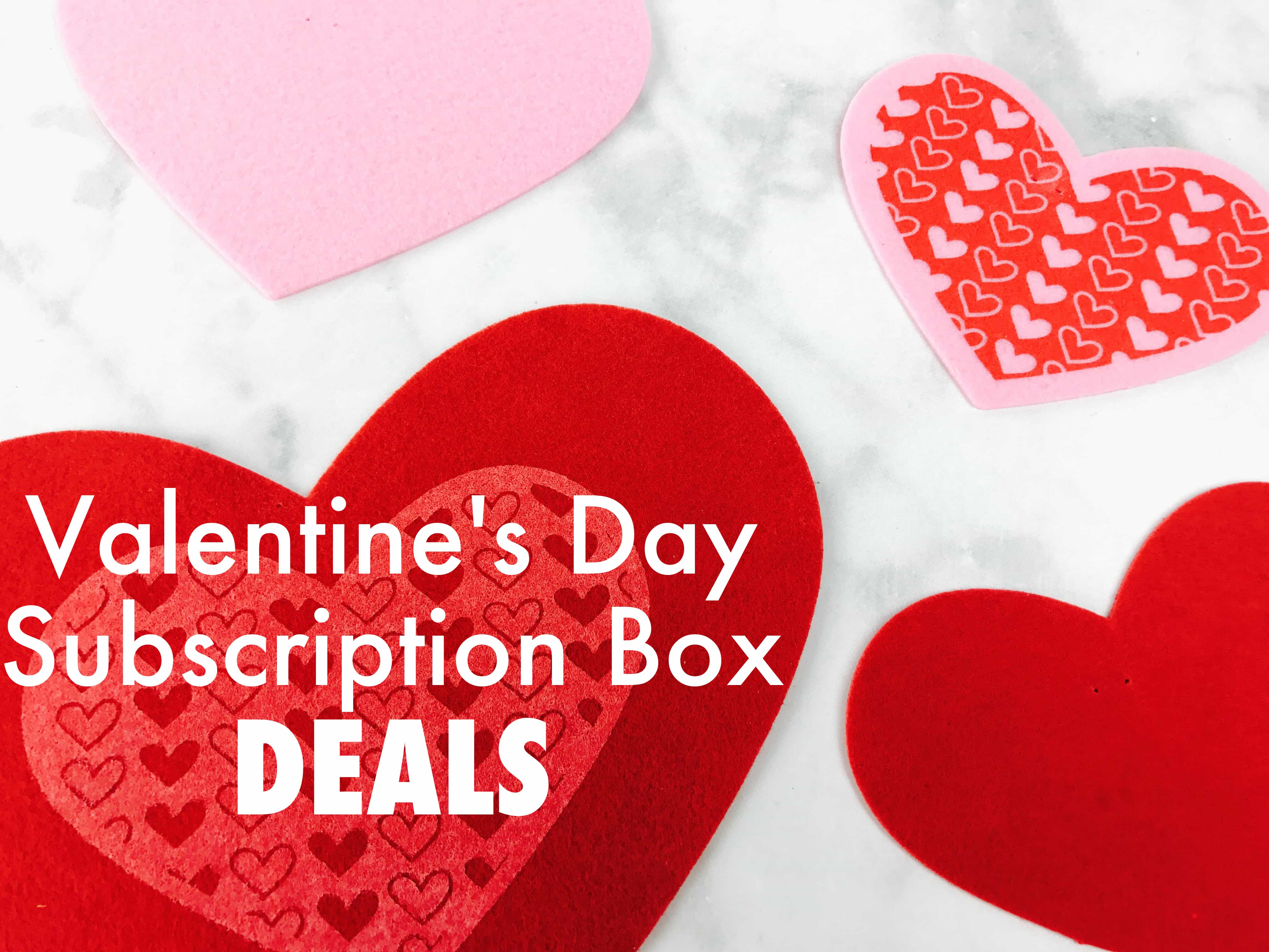 Last Call! All the Best Valentine's Day Subscription Box Deals!