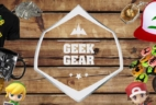 Geek Gear June 2017 Theme Spoilers + Coupon!