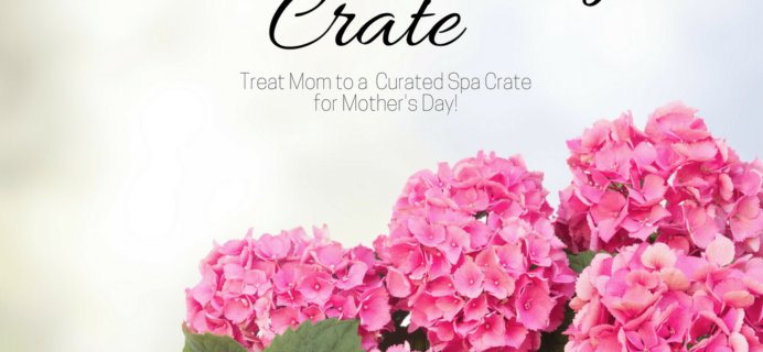 Gable Lane Crates Mother's Day Spa Crate Preorders Open Now!