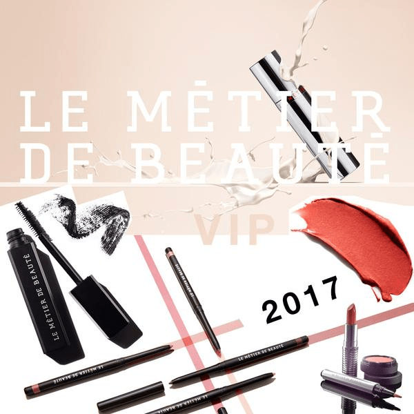 Le Métier de Beauté 2017 VIP Subscriptions Open Now!