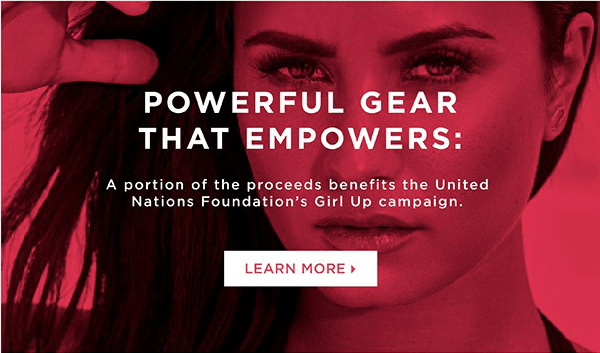 816e1064afbfe6 Our Demi Lovato for Fabletics collection will support the United Nations'  Girl Up movement—an important cause that's already very close to our hearts  at ...