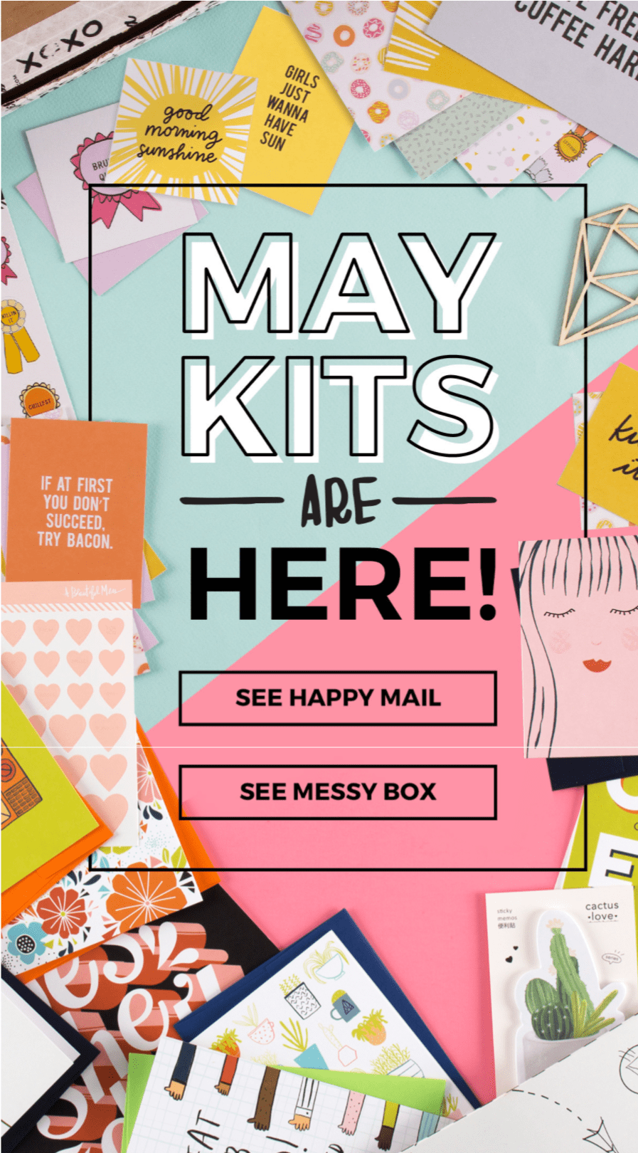 May 2017 Happy Mail + Messy Box Full Spoilers!