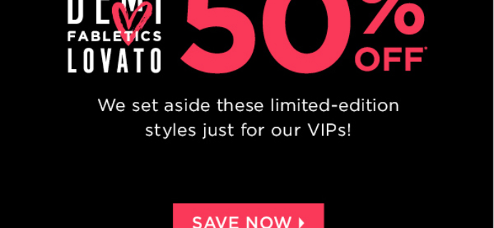 Demi Lovato for Fabletics – 50% Off for VIPS!