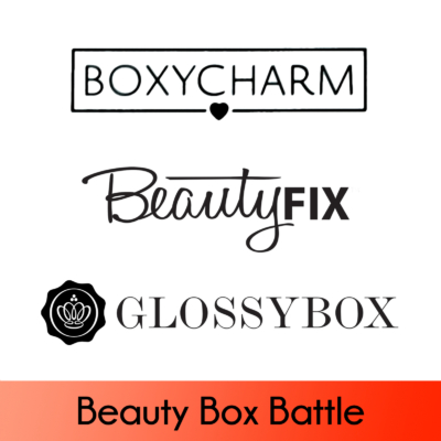 BeautyFIX vs BOXYCHARM vs GLOSSYBOX March 2018 Battle of the $20+ Beauty Boxes!