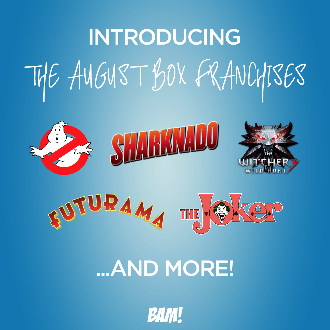 The BAM! Box August 2017 Franchise Spoilers & Coupon