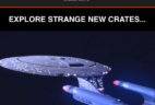 Star Trek: Mission Crate Shipping Delay