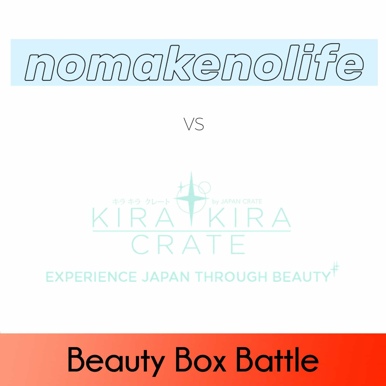 nmnl vs Kira Kira Crate – August 2017 Battle of the Japanese Beauty Boxes!
