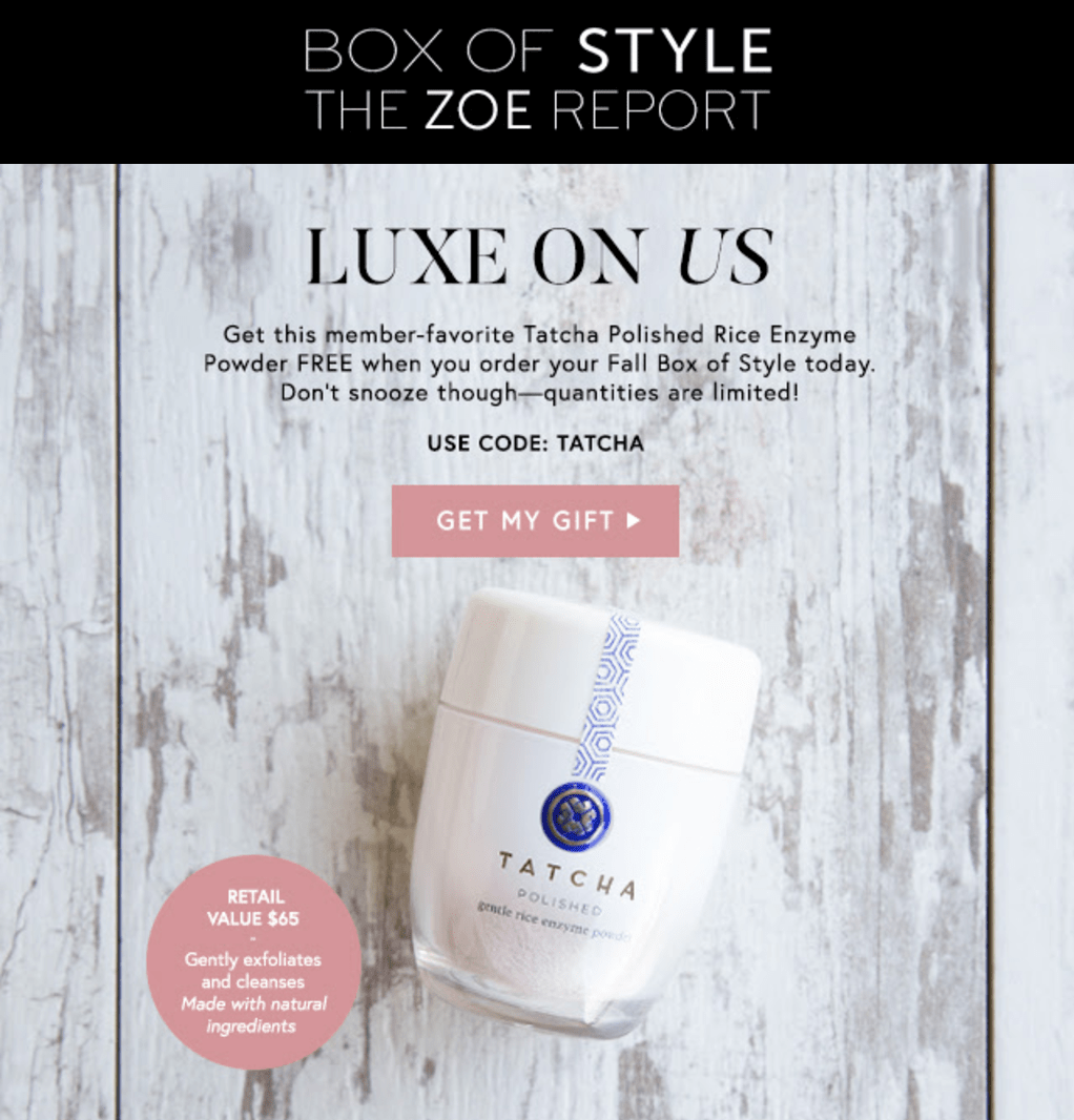 Box of Style Coupon: Free Tatcha Rice Enzyme Powder with First Box!