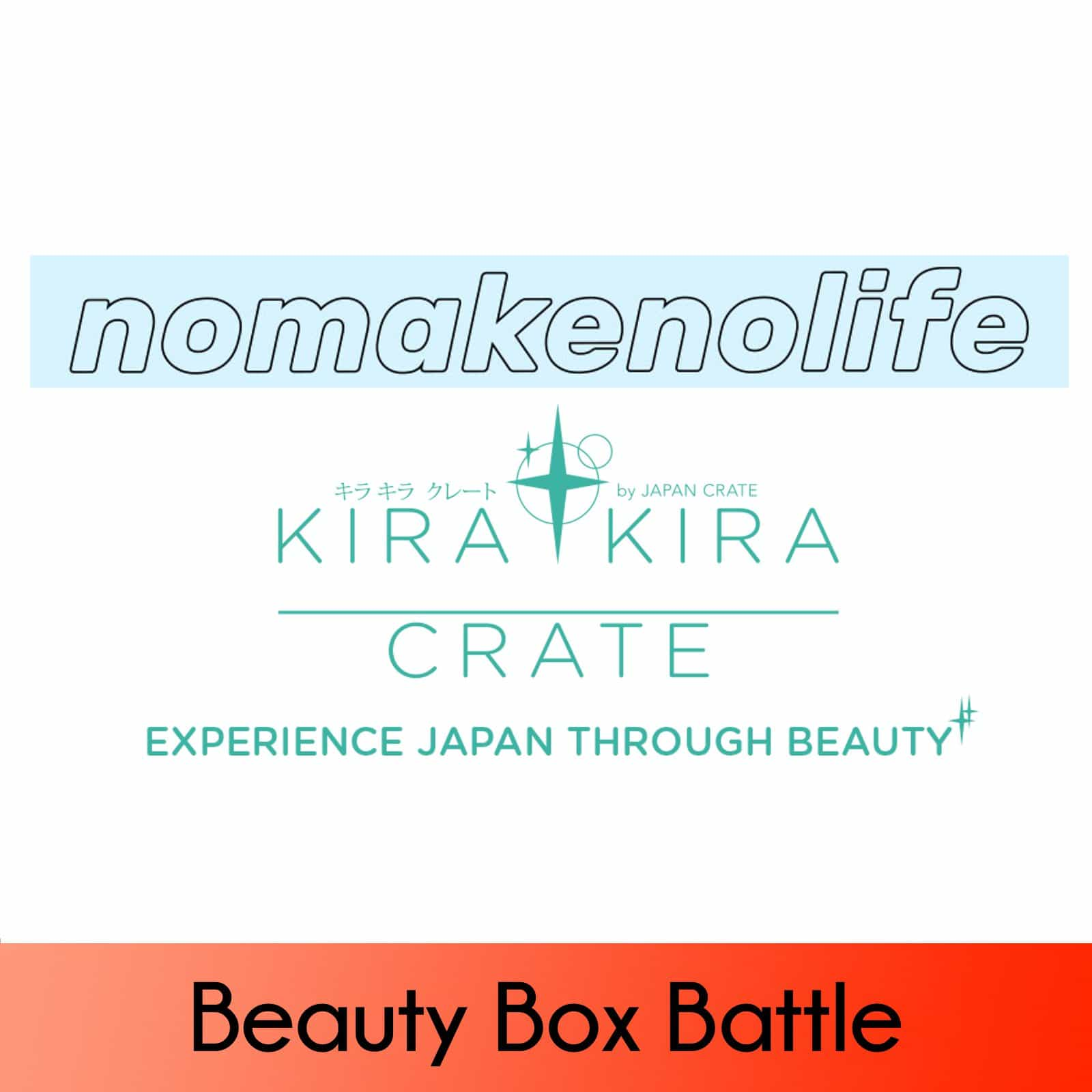 nmnl vs Kira Kira Crate – January 2018 Battle of the Japanese Beauty Boxes!