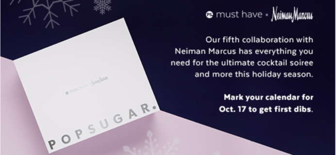 Neiman Marcus Popsugar Must Have Limited Edition 2017 Box Coming Soon!
