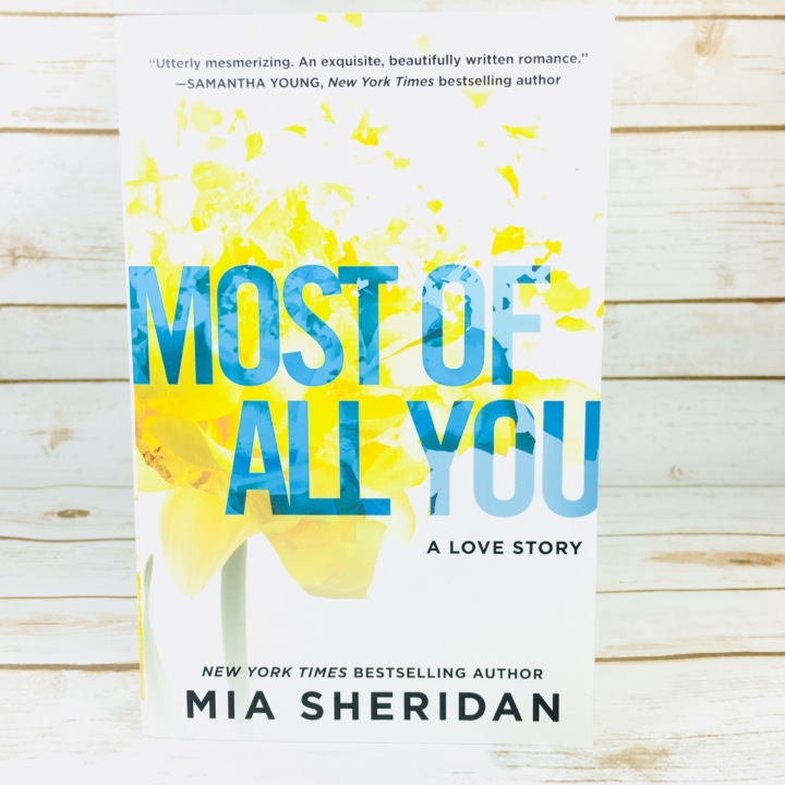 Fresh fiction box november 2017 subscription box review coupon most of all you by mia sheridan 1116 is at the opposite end of the spectrum about a man and woman who have faced hardship of some sort and have to fandeluxe Gallery