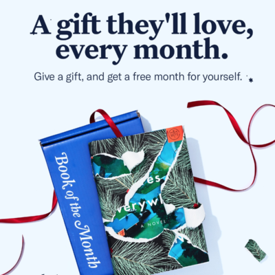 Book of the Month Holiday Coupon: Give a Gift, Get a Free Month!