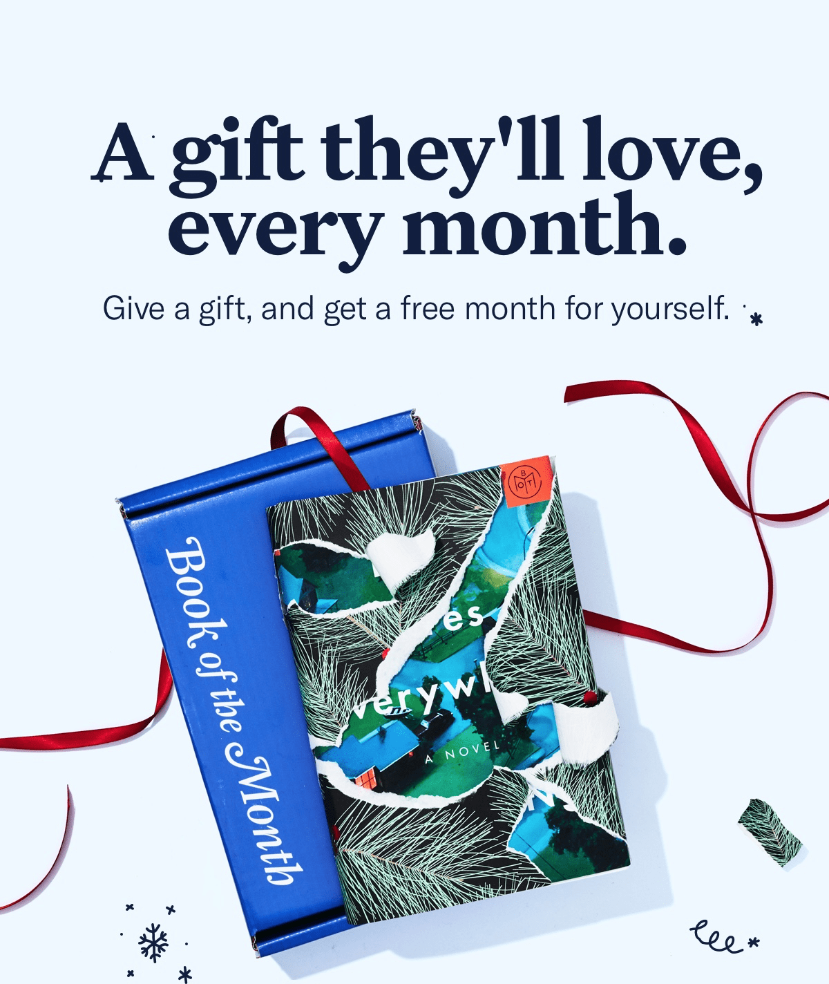 Book of the Month Deal: Give a Gift, Get a Free Month! LAST DAY!
