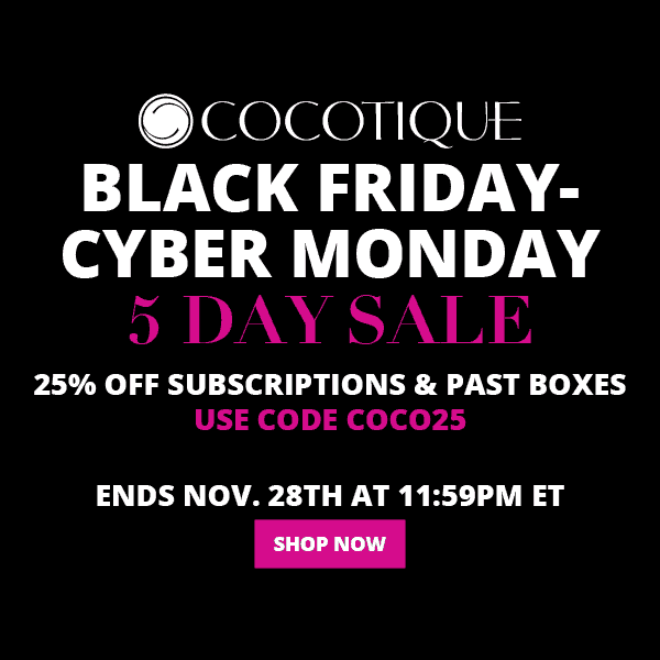 Cocotique Cyber Monday Deal – 25% Off ALL Subscriptions & Past Boxes!