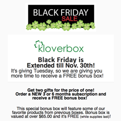 Kloverbox 2017 Cyber Monday Deal Details: Get a FREE Bonus Box!  Still Available!