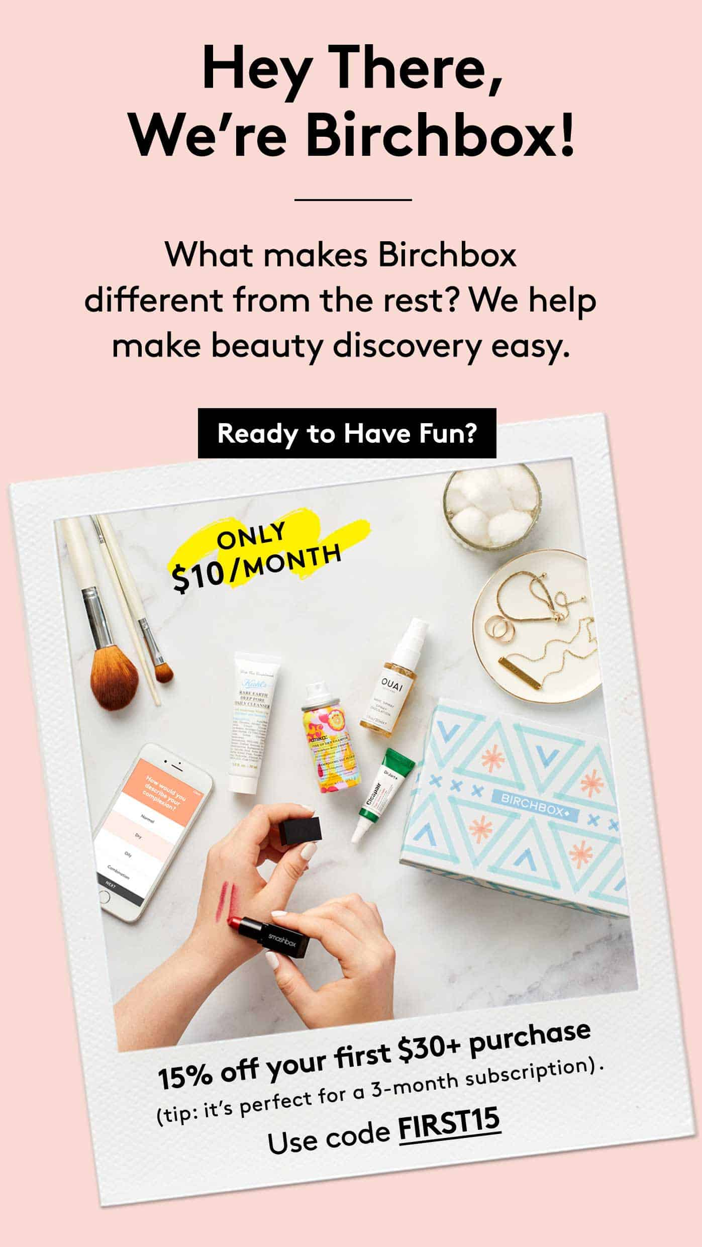 Birchbox Coupons: Get 15% Off First $30+ Purchase Including Subscriptions!