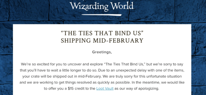 Wizarding World Harry Potter Subscription January 2018 Box Delay