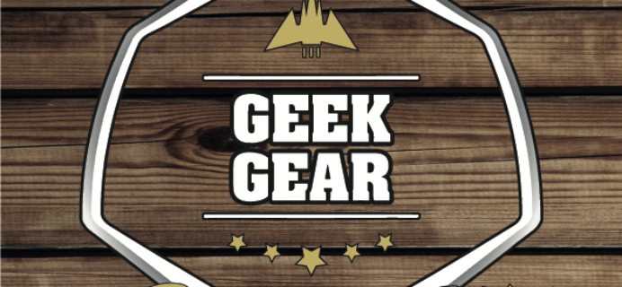 New Geek Gear Limited Edition Box Available to Pre-Order – Last Chance!
