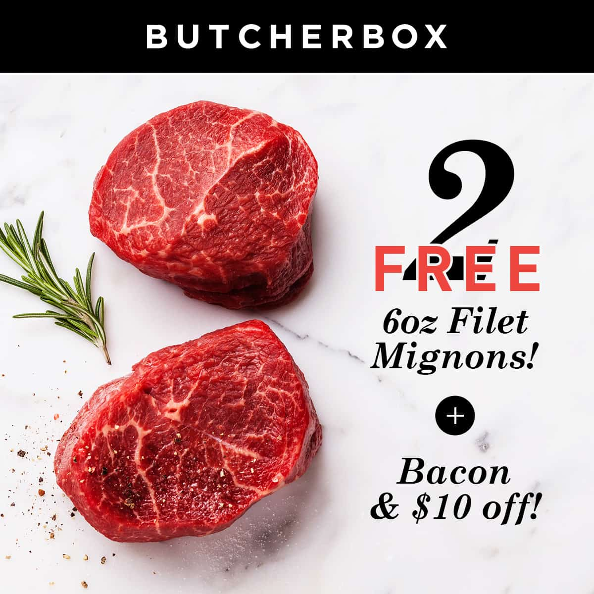 ButcherBox Deal: Get Free Filet Mignon + Bacon + $10 Off - EXTENDED! - hello subscription
